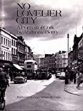 img - for No Lovelier City book / textbook / text book