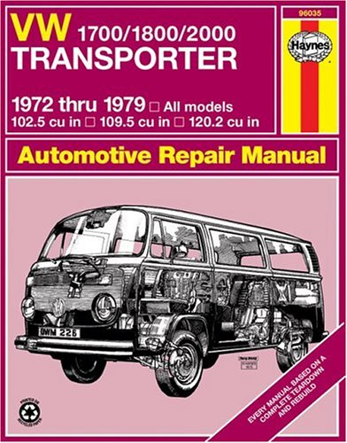 Vw Transporter 1700, 1800 And 2000, 1972-1979 (Haynes Manuals)
