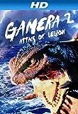 Gamera 2: Attack of the Legion (AIV)