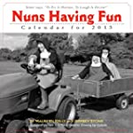Nuns Having Fun 2013 Wall Calendar