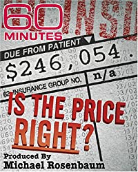 60 Minutes - Is The Price Right? (March 5, 2006)