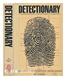 Detectionary: A Biographical Dictionary of Leading Characters in Detective and Mystery Fiction, Including Famous and Little-Known Sleuths, Their Hel (0879510412) by Roseman, M.