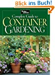 Complete Guide to Container Gardening...