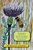 img - for Dr. Jamoke's Little Book of Hitherto Uncompiled Facts and Curiosities about Bees book / textbook / text book