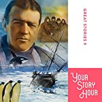 Great Stories, Volume 9: Your Story Hour (Dramatized) | Chet Damron