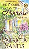 The Promise of Provence (Love in Provence Book 1)