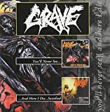 You'll Never See / And Here I Die Satisfied by GRAVE (2001-03-06)