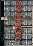 img - for Arte mudejar. Exploraciones. Revista Artes de Mexico # 54 (Mudejar Art. Explorations), Artes de Mexico # 54 (Bilingual edition: Spanish/English) (Spanish Edition) book / textbook / text book
