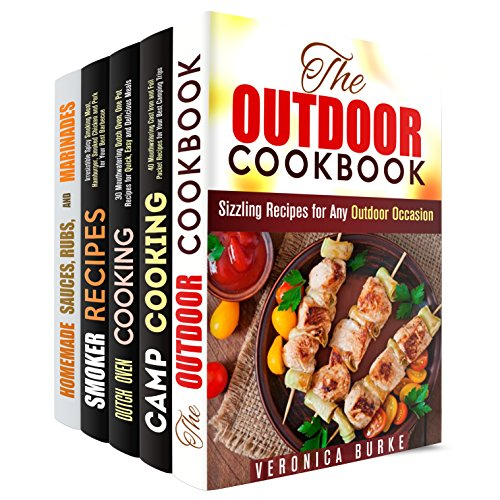 Camp and Outdoor Cooking Box Set (5 in 1): Mouthwatering Cast Iron, Dutch Oven, Smoker Recipes and Homemade Sauces (BBQ & Picnic) by Veronica Burke, Alison DiMarco, Rose Heller, Erica Shaw, Sharon Greer