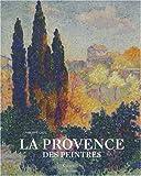 echange, troc Philippe Cros - La Provence des peintres