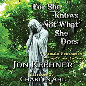 For She Know Not What She Does Hörbuch