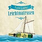 Leichtmatrosen | Tom Liehr