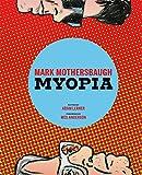 Mark Mothersbaugh: Myopia