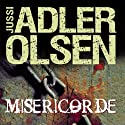 Miséricorde (Les enquêtes du département V, 1) Audiobook by Jussi Adler-Olsen Narrated by Éric Herson-Macarel