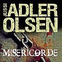 Miséricorde (Les enquêtes du département V, 1) Hörbuch von Jussi Adler-Olsen Gesprochen von: Éric Herson-Macarel