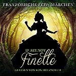Finette (Französische Feenmärchen)   Marie Catherine D'Aulnoy