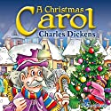 A Christmas Carol: A Christian Tale for Kids by Charles Dickens (       UNABRIDGED) by Charles Dickens Narrated by Cai Hyacinth