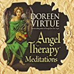 Angel Therapy Meditations | Doreen Virtue
