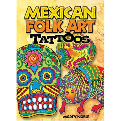 Mexican Folk Art Tattoos (Dover Tattoos): Marty Noble