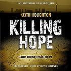 Killing Hope: Gabe Quinn Thriller, Book 1 Hörbuch von Keith Houghton Gesprochen von: David Doersch