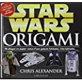 Star Wars origami : 36 pliages en papier venus d'une galaxie lointaine, tr�s lointaine...