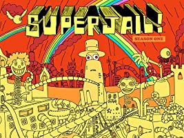 Superjail! Season 1