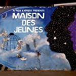 Africa Express Presents: Maison Des J...
