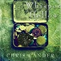 Whisper Hollow (       UNABRIDGED) by Chris Cander Narrated by Ann Osmond