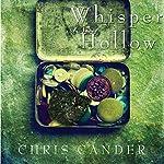 Whisper Hollow | Chris Cander