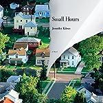 Small Hours | Jennifer Kitses