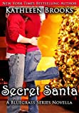 Secret Santa, A Bluegrass Novella (Bluegrass Series)