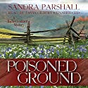 Poisoned Ground: A Rachel Goddard Mystery, Book 6 (       UNABRIDGED) by Sandra Parshall Narrated by Tavia Gilbert