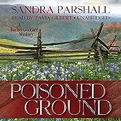 Poisoned Ground: A Rachel Goddard Mystery, Book 6 | [Sandra Parshall]