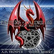 Embers at Galdrilene: Dragon's Call, Book 1 | [A. D. Trosper]
