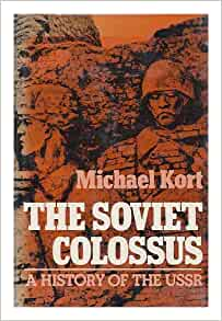 history of the USSR: Michael Kort: 9780684181783: Amazon.com: Books