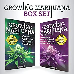 Growing Marijuana: Box Set Audiobook