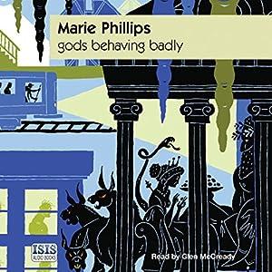 Gods Behaving Badly Audiobook