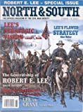 img - for Robert E. Lee - Special Issue / Lee's Strategic Vision / Lee's Flawed Strategy / Lee Vs Grant (North & South, Volume 3, Number 5) book / textbook / text book