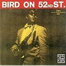 Bird On 52nd Street (Remastered)