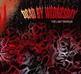 Last Parade by Dead By Wednesday [Music CD]