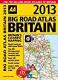 AA Big Road Atlas Britain 2013