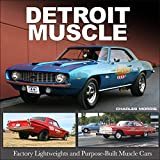 img - for Detroit Muscle: Factory Lightweights and Purpose-Built Muscle Cars book / textbook / text book
