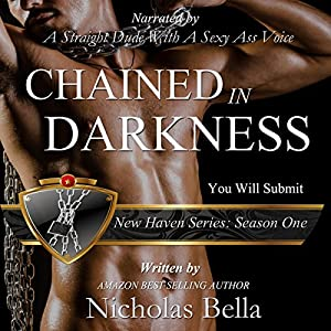 Chained in Darkness: Season One Complete Audiobook