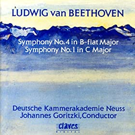Ludwig Van Beethoven: Symphony No. 4 in B-flat Major / Symphony No. 1 in C Major Op. 21
