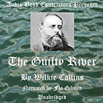The Guilty River | Wilkie Collins