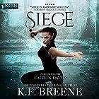 Siege: The Warrior Chronicles, Book 5 Hörbuch von K.F. Breene Gesprochen von: Caitlin Davies