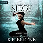 Siege: The Warrior Chronicles, Book 5 | K.F. Breene