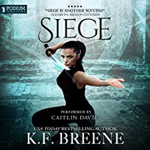 Siege: The Warrior Chronicles, Book 5 Audiobook by K.F. Breene Narrated by Caitlin Davies