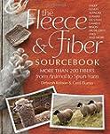 The Fleece & Fiber Sourcebook: More T...