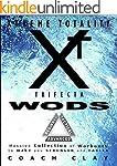 XTREME TOTALITY: TRIFECTA WODs: (Mass...